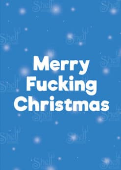 Merry Fucking Christmas - Christmas Card - Shelt Cards