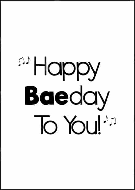 birthday card with title: Happy Baeday to you